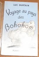 Voyage Au Pays Des Bohohom - Livres Dédicacés