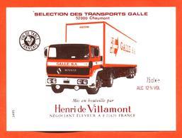 étiquette Vin De Table Selection Des Transports Galle à Chaumont Henri De Villamont à 21420 - 75 Cl - Camion Renault - Vino Rosso