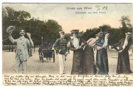 Heimkehr Aus Dem Prater Gruss Aus Wien Humor Farbig 1903 Gegangen FRAUENTANZ - Prater