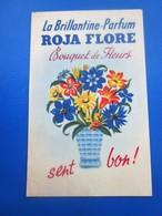 Vintage Carte Parfumée Ancienne (jusque 1960) ROJA FLORE La Brillantine Parfum & Beauté  Bouquet De Fleurs Sent Bon ! - Perfume Cards