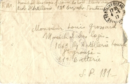 France 1917 - Lettre En Franchise Militaire De/à Fontainebleau - Cachet Ecole Militaire D'artillerie - Vaguemestre - - Franchise Militaire (timbres)