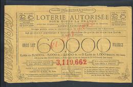 MILITARIA BILLET DE LOTERIE AUTORISÉE POUR LES ORPHELINS LES VEUVES LES VICTIMES DE LA GUERRE LOTERIE PATRIOTIQUE : - Lottery Tickets