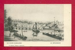 C.P. Charleroi  =  Le Vieux  Charleroi  :  Le  Déversoir - Charleroi