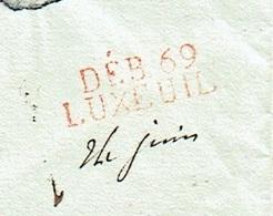 70 HAUTE SAONE LAC Datée De Lure Le 17/06/1814 69/LURE Rouge Au Verso Rare (ind 23) DEB69/LUXEUIL Rouge SUP - Storia Postale