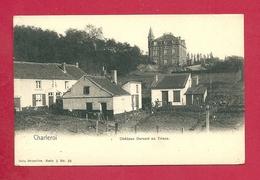C.P. Charleroi  = Château  DURAND  Au  TRIEUX - Charleroi
