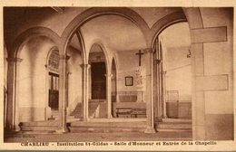 42 CHARLIEU  INSTITUTION SAINT-GILDAS  SALLE D'HONNEUR ET ENTREE DE LA CHAPELLE - Charlieu