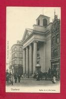 C.P. Charleroi  = Eglise  De La Ville  Basse - Charleroi