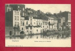 C.P. Charleroi  = Vieilles  Maisons  Sur La  SAMBRE - Charleroi