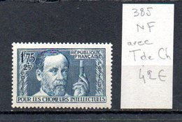 MAURY N° 385   NF Avec Trace De Charnière  N° 28 - Marcophilie (Timbres Détachés)