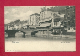 C.P. Charleroi  = Le Pont De Sambre - Charleroi