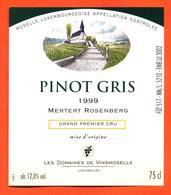 étiquette De Vin De Moselle Luxembourgeoise Pinot Gris 1999 Mertert Rosenberg - Vinsmoselle - 75 Cl - White Wines