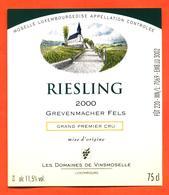 étiquette De Vin De Moselle Luxembourgeoise Reisling 2000 Grevenmacher Fels - Vinsmoselle - 75 Cl - White Wines
