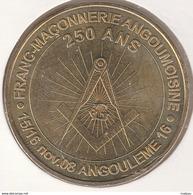 MONNAIE DE PARIS 16 ANGOULÊME  250 Ans De Franc-Maçonnerie Angoumoisine - 2008 - Monnaie De Paris