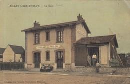 AILLANT-sur-THOLON (Yonne): La Gare - Aillant Sur Tholon
