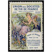 France WWI Union Des Societes De Tir De France Stamps Vignette Poster Stamp - Commemorative Labels