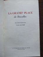 La Grand' Place De Bruxelles - Illustrations De Van Gucht - Livres, BD, Revues