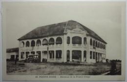 POINTE-NOIRE Bâtiment De La France-Congo - Pointe-Noire
