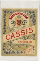 AN 894 / ETIQUETTE - CASSIS  SUPERIEUR DISTILLERIE CENTRALE  D'ESSONNES PRES CORBEIL - Fruits & Vegetables