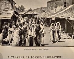 TOUR DU MONDE CHARTON 1896 GRAVURES ENGRAVINGS. BOSNIE HERZEGOVINE BOSNIA AND HERZEGOVINA MOSTAR SERAJEVO SARAJEVO - Boeken, Tijdschriften, Stripverhalen