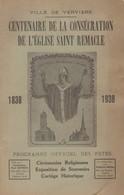Verviers, Centenaire De La Consécration De L'Eglise Saint Remacle, 62 Pages. - Godsdienst & Esoterisme