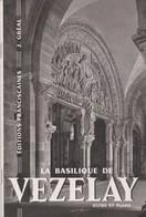 La Basilique De Vezelay, Guide De 24 Pages. - Godsdienst & Esoterisme