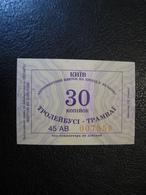 Ukraine Tram Trolleybus Ticket 30 Kopecks  UAH Kyiv Kiev  Unused - Tram