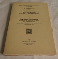 B0983[Boek] Iconografie Van Vlaamsch-Brabant VI : Kanton Vilvoorde [Elewijt Eppegem Hofstade Kampenhout Perk Peutie] - Histoire