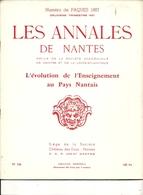 44  NANTES  No 106 LES ANNALES DE NANTES NOEL    PAQUES  1957 L EVOLUTION DE L ENSEIGNEMENT AU PAYS NANTAIS - Tourisme & Régions