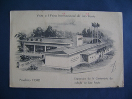 """BRAZIL BRASIL - VISIT THE 1st INTERNATIONAL FAIR IN SAO PAULO PAVILHAO """"FORD"""" IN 1956 IN THE STATE - Expositions"""