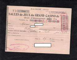 VICHY - Droit D'Abonnement - Saison 1912 - SALLES DE JEUX Du GRAND CASINO De VICHY - Timbre De Quitance - Oude Documenten