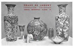 54 )    LONGWY  - Société Des Faïenceries - Emaux De Longwy Exposition Coloniale Annexe Métropole Classe 72 - Longwy