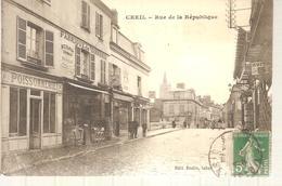 60 - Creil - Rue De La Rèpublique - Creil