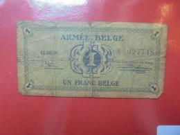 ARMEE BELGE 1 FRANC 1946 CIRCULER (B.6) - [ 4] Occupazione Belga Della Germania