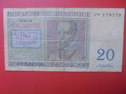 BELGIQUE 20 FRANCS 1956 CIRCULER (B.6) - [ 6] Schatzamt
