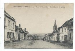 Pierrepont Sur Avre,route De Montdidier,café à L'arret De La Cote - Other Municipalities