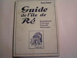 Ile De Ré - Guide - Imprimé En 1939 - Ile De Ré