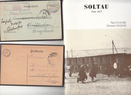 Livre Sur Camp  De Prisonnier SOLTAU  12 Pages Par Paul Clausse  Et Fr  Liegois + 6 Cartes    2 Scan - Guerra '14-'18