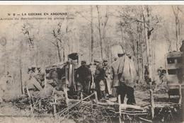MILITARIA 14-18 - La Guerre En ARGONNE : Arrivée Du Ravitaillement En Pleine Forêt - Guerre 1914-18