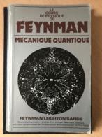 Livre Cours Mécanique Quantique Feynman Nobel Physique - Livres, BD, Revues