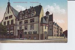 Ak Aschaffenburg, Töchterschule,  1916 - Aschaffenburg