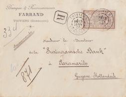 Lettre à Entête (Banque Farrand) Rec. Obl. Thiviers Le 13 Janv 03 Sur 50c Brun Merson N° 120 Pour La Guyanne Hollandaise - Poststempel (Briefe)