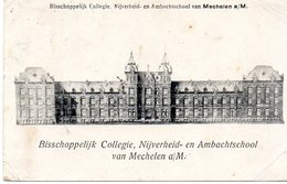 Mechelen A/M - Bisschoppelijk Collegie, Nijverheid- En Ambachtschool (rond 1910) - Malines