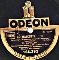 78 Trs  état TB  LA MASCOTTE  DUVALEIX Les Présages JYSOR Et Hélène REGELLY  J'aime Bien Mes Dindons - 78 T - Disques Pour Gramophone