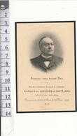 Image Pieuse Mortuaire, 1909 - Marquis De CURIERES De CASTELNAU, Député De L'Aveyron - Imágenes Religiosas