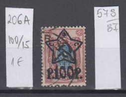 87K578 / 1922 - Michel Nr. 206 A - Overprint 100 R. / 15 K. - Freimarken , Used ( O ) Russia Russie - 1917-1923 Republic & Soviet Republic