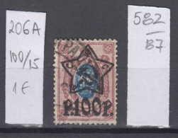 87K582 / 1922 - Michel Nr. 206 A - Overprint 100 R. / 15 K. - Freimarken , Used ( O ) Russia Russie - 1917-1923 Republic & Soviet Republic