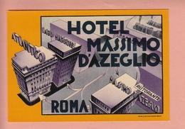 OLD LUGGAGE LABEL -  ITALY -  HOTEL  MASSIMO D'AZEGLIO - ROMA  - 14 X 10 CM - Pubblicitari