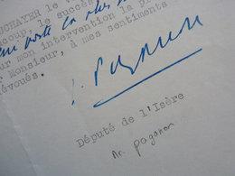 Joseph PAGANON (1880-1937) Ministre INTERIEUR 1936 De Laval.  Député GRENOBLE Vourey. AUTOGRAPHE - Autographs