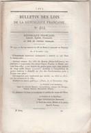 Bulletin Des Lois 212 De 1849 Chemin De Fer Marseille Avignon, Pont Laneuville à Bayard (52) Trouville (14 ) Tarif Péage - Decrees & Laws