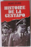 Jacques Delarue Histoire De La Gestapo - Boeken